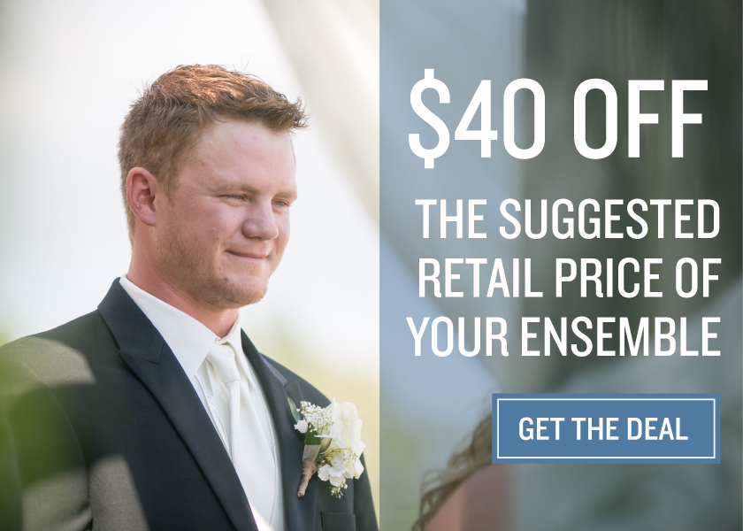 $40 Off The Suggested Retail Price Of Your Ensemble