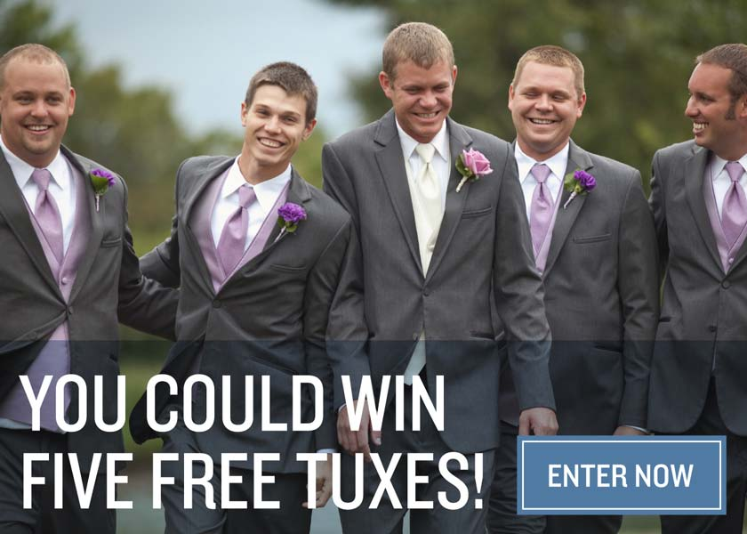 Win Five Free Tuxedos For Your Wedding. Enter Now.