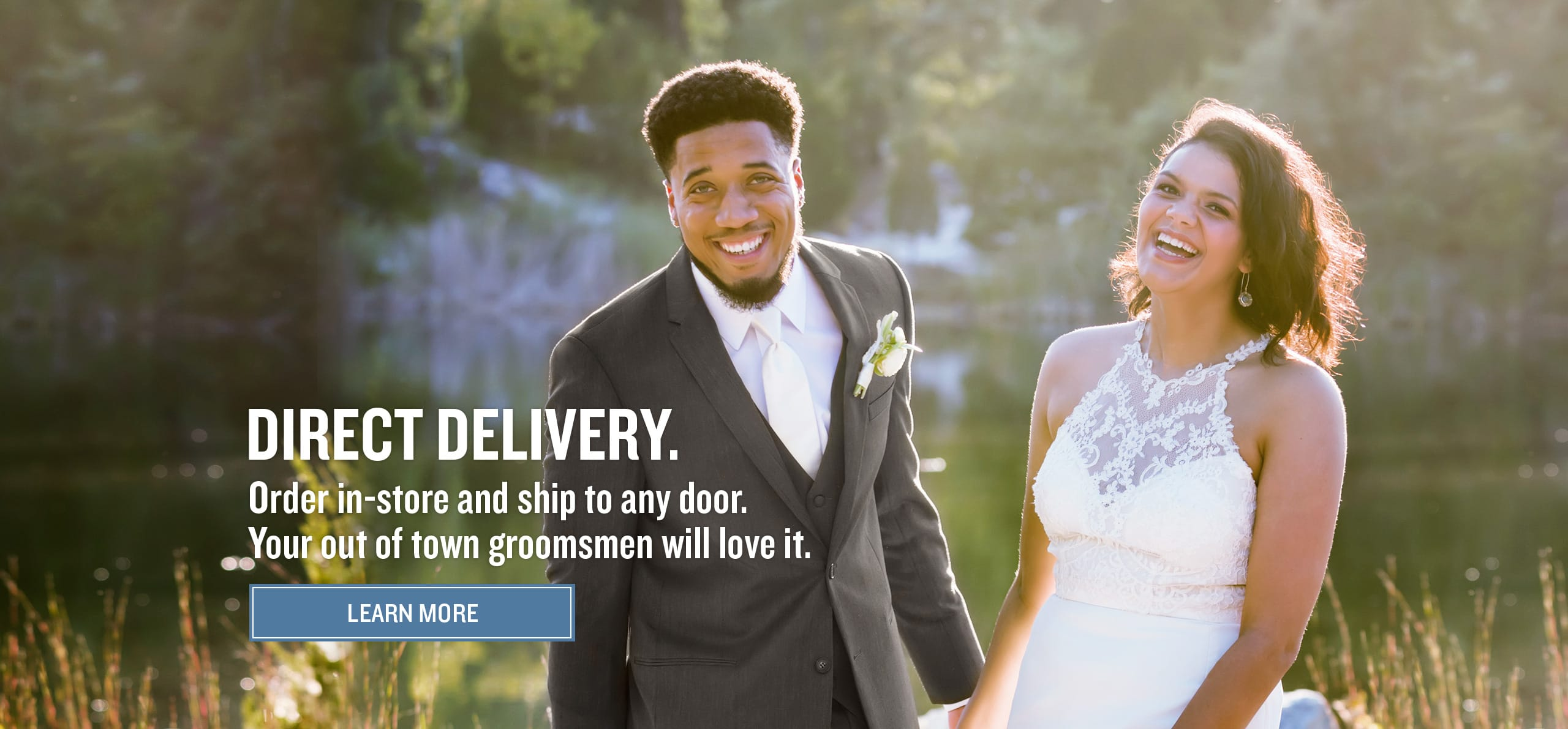 Benefit from personalized service in-store then ship the tuxedo or suit to your home.